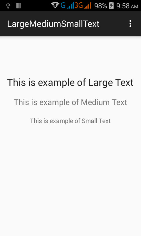 How to add large medium small text in android app