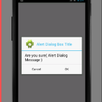 Create custom alert dialog box in android example