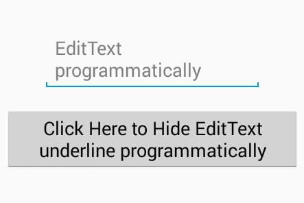 Remove EditText underline programmatically in android - Android Examples
