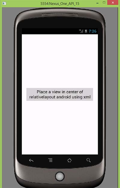 Place a view in center of relativelayout android using xml
