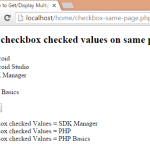 How to Get/Display Multiple checkbox selected values in php on same page