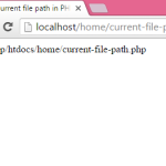 How to get current file path in PHP