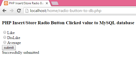 PHP Insert/Store Radio Button Clicked value to MySQL database