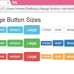Change/Create Button with multiple different sizes using Bootstrap classes in HTML,PHP