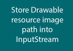 Get/Store drawable resource image path into InputStream
