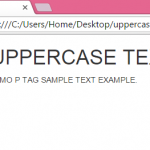 Convert paragraph all text to uppercase using bootstrap classes in HTML,PHP