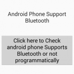 Check android phone Supports Bluetooth or not programmatically