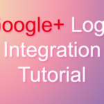 Android Google Plus Login-Sign UP Integration example tutorial – Google+ Login Part-2 Complete