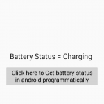 Check/Get battery status in android programmatically