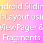 Android SlidingTabLayout using ViewPager Fragments Android Studio example tutorial