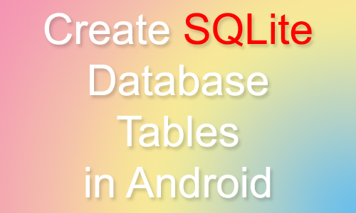 Create SQLite Database-Tables in Android Studio Eclipse example tutorial