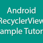 Android simple RecyclerView Example Tutorial with TextView Android Studio