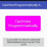 Create CardView programmatically in android App on button click