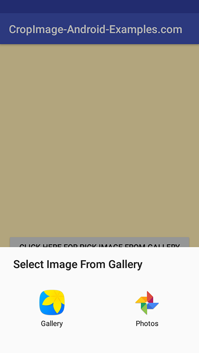 Android Image Cropping Example Tutorial Pick Gallery Camera Image