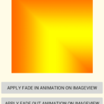 Android Fade In Fade Out Image Animation Example Tutorial