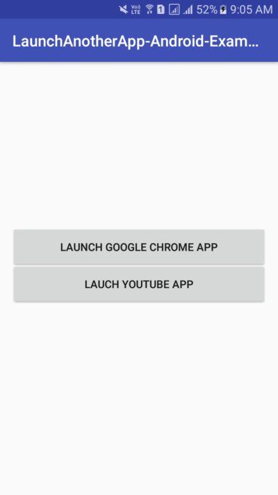 Launch Another Installed App From Your App in Android Programmatically
