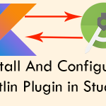 Install And Configure Kotlin Plugin in Android Studio Tutorial